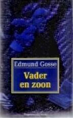 Vader en zoon - Edmund Gosse, Eugène Dabekaussen, Richard Holmes (ISBN 9789025469528)