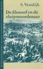 Filosoof en de sluipmoordenaar - S. Vestdijk (ISBN 9789023650607)
