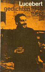 Lucebert 1948-1963 Gedichten - Lucebert, Simon [sst.] Vinkenoog