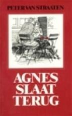 Agnes slaat terug - Peter van Straaten (ISBN 9789061694656)