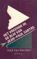 Het vreemde in de blik van Jean-Paul Sartre - Jaap van Heerden (ISBN 9789053331149)