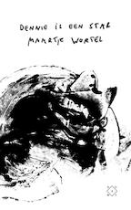 Dennie is a star - Maartje Wortel (ISBN 9789492478764)