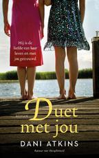 Duet met jou - Dani Atkins (ISBN 9789026148484)