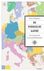 De verdeelde aarde - Hans Dijkhuis (ISBN 9789025308339)