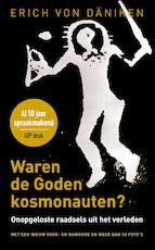 Waren de goden kosmonauten - Erich von Däniken (ISBN 9789020215595)