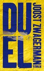 Duel - Joost Zwagerman (ISBN 9789029575362)