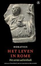 Het leven in Rome - Horatius (ISBN 9789025309237)