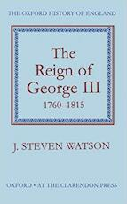 The Reign of George III, 1760-1815 - John Steven Watson, Basil Williams (ISBN 9780198217138)