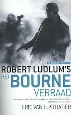 Het Bourne verraad - Robert Ludlum, Eric van Lustbader, Eric Van Lustbader (ISBN 9789024561063)