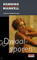Dwaalsporen - Henning Mankell (ISBN 9789044504088)