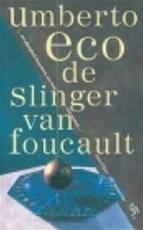 De slinger van Foucault - Umberto Eco, Yond Boeke (ISBN 9789035113862)