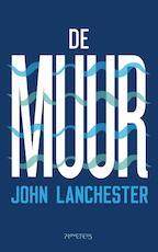 De muur - John Lanchester (ISBN 9789044640489)