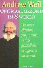 Optimaal gezond in 8 weken - Andrew Weil (ISBN 9789027463685)