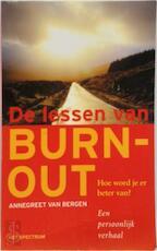 De lessen van burn-out - Annegreet van Bergen (ISBN 9789027469021)