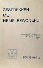 Gesprekken met hemelbewoners - T. Maris (ISBN 9789070688035)