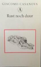 Rust noch duur - Giacomo Casanova (ISBN 9789025306212)