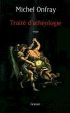 Traité d'athéologie - Michel Onfray (ISBN 9782253115571)