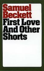 First Love and Other Shorts - Samuel Beckett (ISBN 9780802151315)