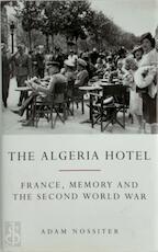 The Algeria Hotel - Adam Nossiter (ISBN 9780413759504)