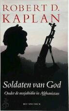 Soldaten van God - Robert D. Kaplan, Maarten Meeuwes, Mariette Akkerman (ISBN 9789027478429)