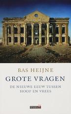 Grote vragen - Bas Heijne (ISBN 9789044609073)