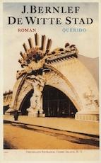 De witte stad - J. Bernlef (ISBN 9789021452067)