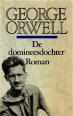 De domineesdochter - George Orwell, Elizabeth Stortenbeker (ISBN 9789029003735)