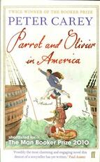 Parrot and Olivier in America - Peter Carey (ISBN 9780571253319)