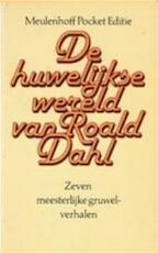 De huwelijkse wereld van Roald Dahl - Roald Dahl, Else Hoog (ISBN 9789029018012)