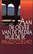 Aan de oever van de Piedra huilde ik - Paulo Coelho (ISBN 9789029509497)
