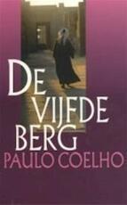 De vijfde berg - Paulo Coelho (ISBN 9789029509633)
