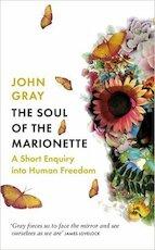 The Soul of the Marionette - John Gray (ISBN 9780241953907)