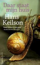 Daar staat mijn huis - Hans Keilson (ISBN 9789461640123)