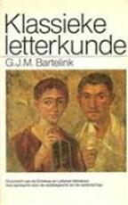 Klassieke letterkunde - Gerhardus Johannes Marinus Bartelink (ISBN 9789027453785)