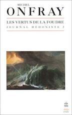 Les vertus de la foudre - Michel Onfray (ISBN 9782253942917)
