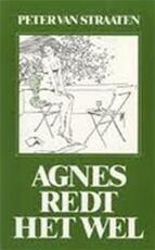 Agnes redt het wel - Peter van Straaten (ISBN 9789061694472)