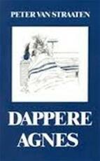 Dappere Agnes - Peter van Straaten (ISBN 9789061694281)