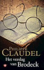 Het verslag van Brodeck - Philippe Claudel (ISBN 9789023453956)
