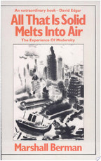 All that is Solid Melts Into Air - Marshall Berman (ISBN 9780860917854)