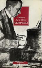 Rachmaninov, ou, La passion au bout des doigts - Catherine Poivre D'Arvor (ISBN 9782268014692)