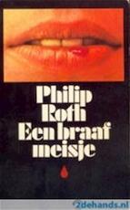 Een braaf meisje - Philip Milton Roth, C.A.G. van den Broek (ISBN 9789029062343)