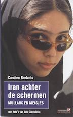 Iran achter de schermen - Carolien Roelants, Bas [ Foto's] Czerwinski (ISBN 9789044611199)