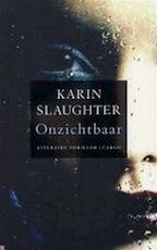 Onzichtbaar - Karin Slaughter (ISBN 9789051088595)