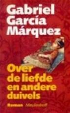 Over de liefde en andere duivels - Gabriel Garcia Marquez (ISBN 9789029046671)