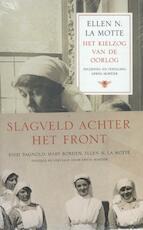 Slagveld achter het front - Erwin Mortier (ISBN 9789023486527)
