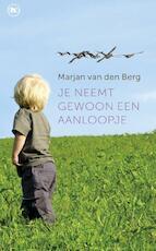Je neemt gewoon een aanloopje - Marjan van den Berg (ISBN 9789044331431)