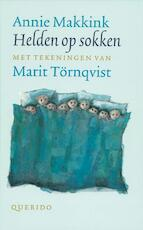 Helden op sokken - Annie Makkink (ISBN 9789021474137)