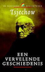 Een vervelende geschiedenis - Anton Pavlovich Tsjechow (ISBN 9789041708441)