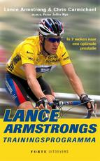 Lance Armstrongs trainingsprogramma - L. Armstrong, Lance Armstrong, C. Carmichael (ISBN 9789058773340)
