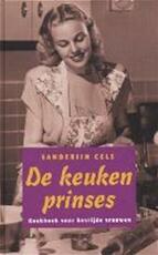 De keukenprinses - Sanderijn Cels, Amp, Martin Schravesande (ISBN 9789044602753)